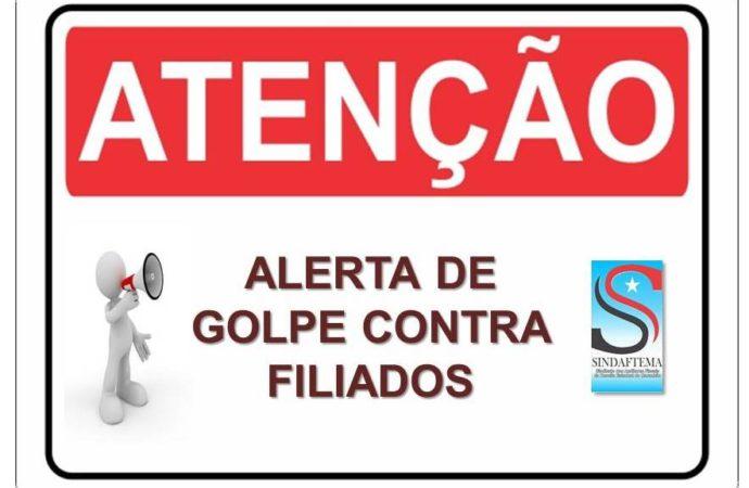 PRECATÓRIOS: ALERTA SOBRE GOLPE CONTRA FILIADOS DO SINDAFTEMA.