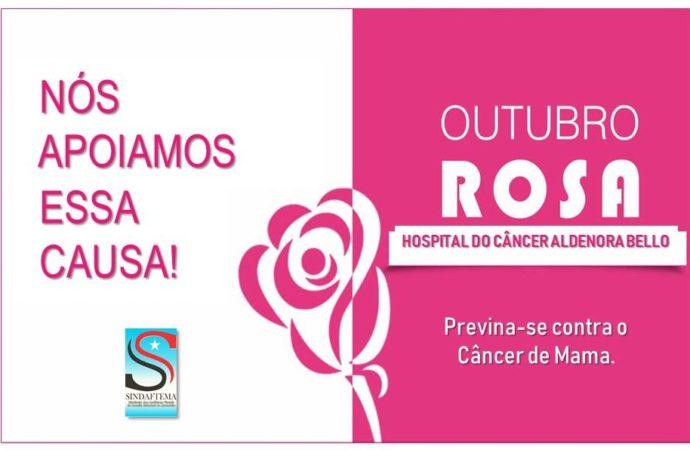 Sindaftema é parceiro na Campanha Outubro Rosa, do Hospital do Câncer Aldenora Bello.
